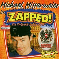 Cover Michael Mittermeier - Zapped! [Austria Edition]